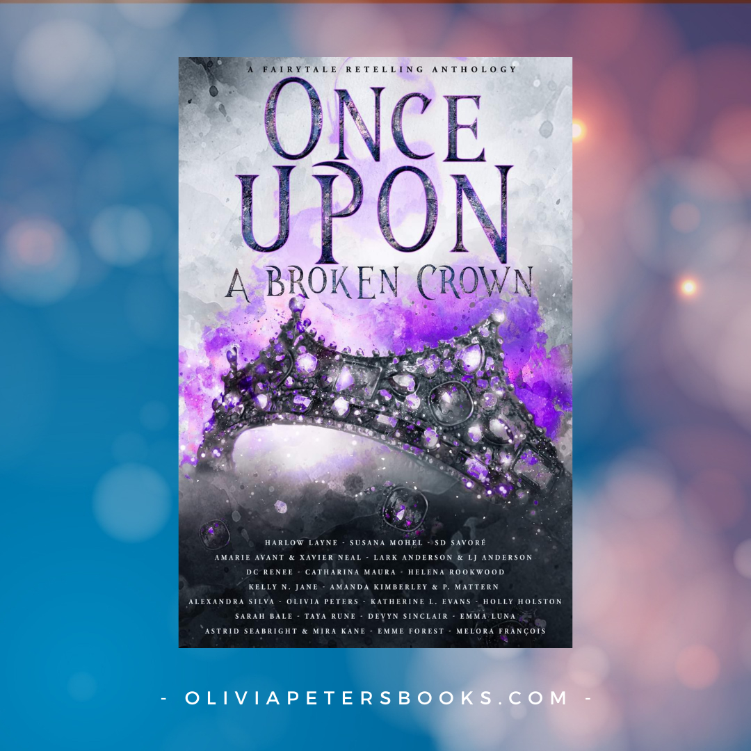 Once Upon A Broken Crown anthology